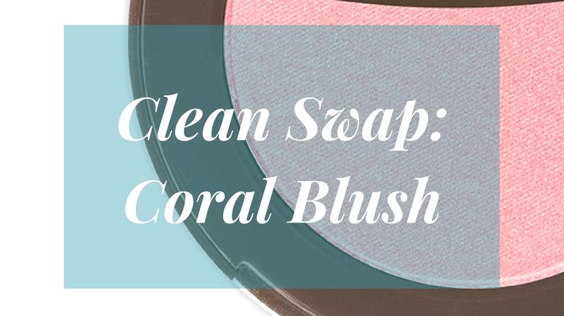 Clean Swap: Coral Blush